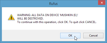 WARNING-ALL-DATA-ON-DEVICE-WILL-BE-DESTROYED-click-OK