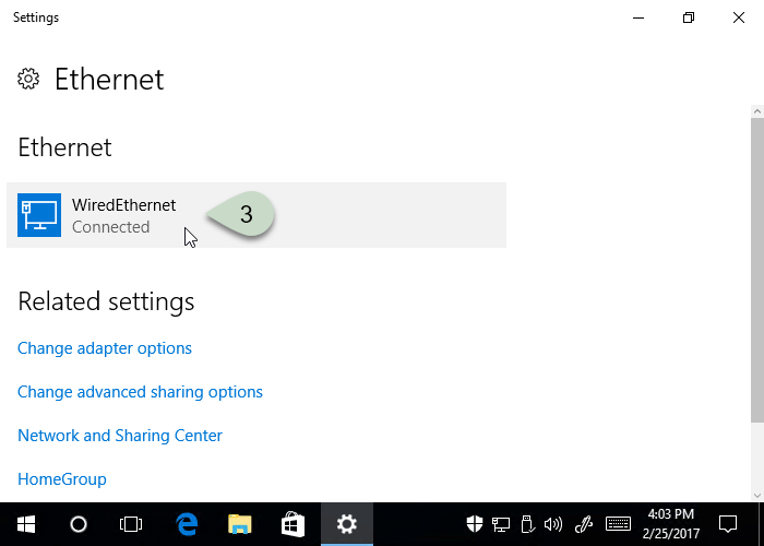 click on your Network Connection that shows 'Connected'