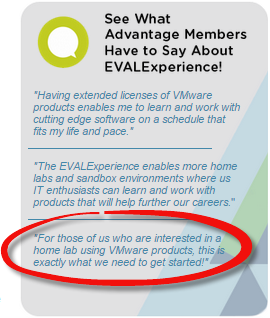 see-what-advantage-members-have-to-say-about-evalexperience-home-lab